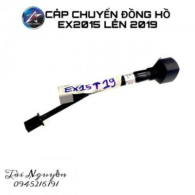 CÁP CHUYỂN ĐỒNG HỒ EX2019 XUỐNG 2015 VÀ EX2015 LÊN EX2019