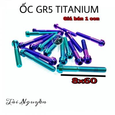 ỐC GR5 TITANIUM SIZE 8x60 - GIÁ BÁN 1 CON